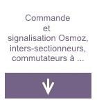 Commande et signalisation Osmoz, inters-sectionneurs, commutateurs à cames, inters horaires